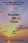 Christ employed parables as a means of teaching doctrine.